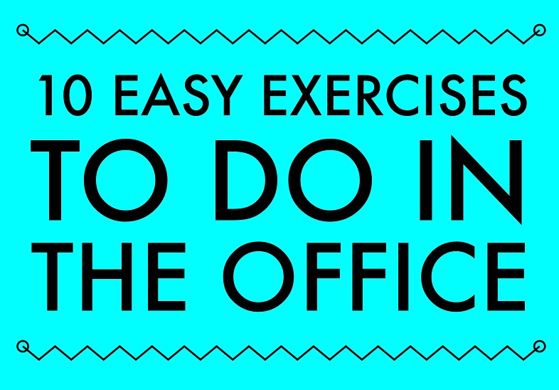 Feeling Like a Slug from Sitting all Day? Try these 10 EASY Exercises at Work.